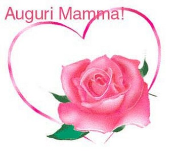 Auguri a tutte le mamme!